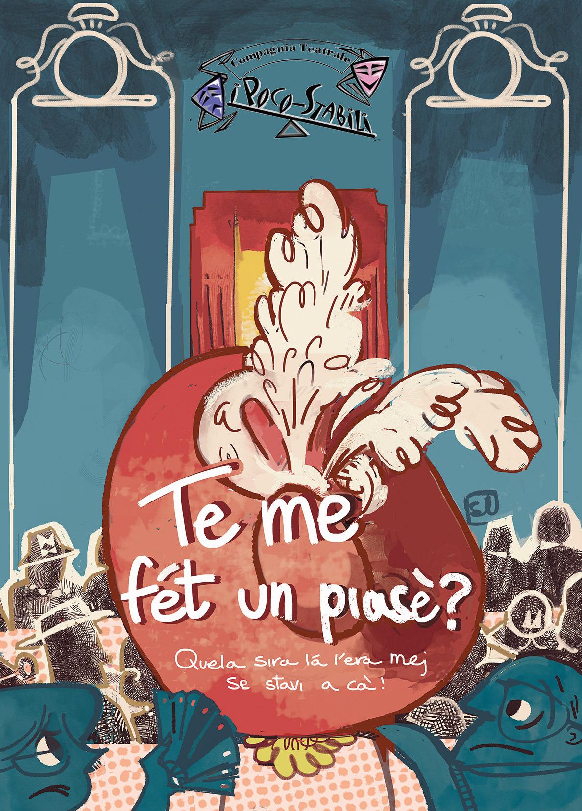 Te me fét un piaséè, teatro, theater, teatro locale, dialetto, locandina, cantù, i poco stabili, hat, funny