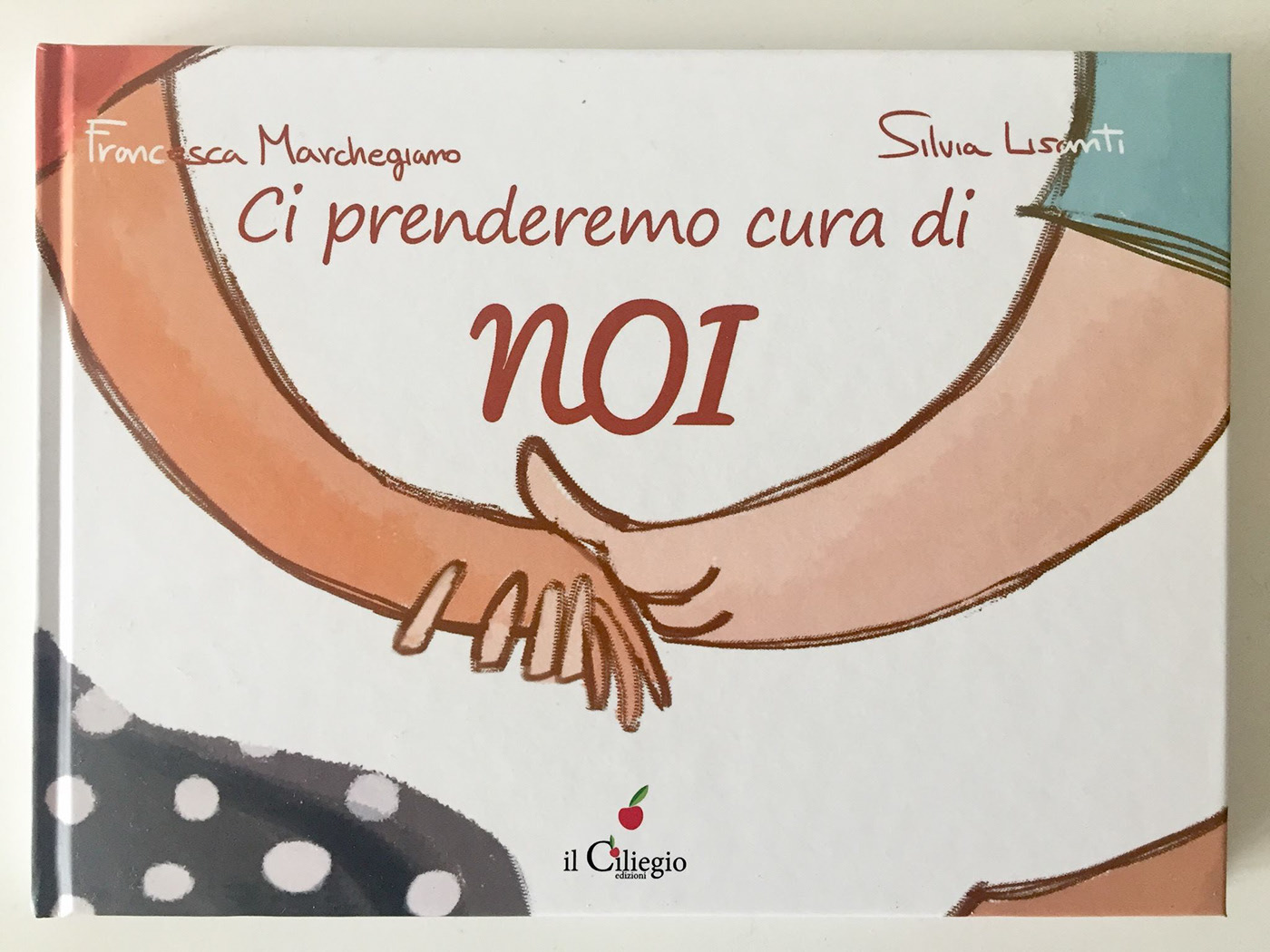 book, ci prenderemo cura di NOI, NOI, Francesca Marchegiano, Silvia Lisanti, illustration, love, pubblishied