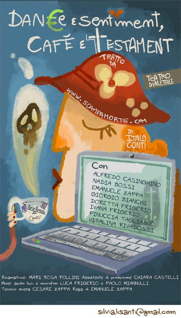 teatro, theater, teatro dialettale, Dane e sentiment, Cafè e testament, locandina, poster, caffè, coffee, woman, cantù, i poco stabili